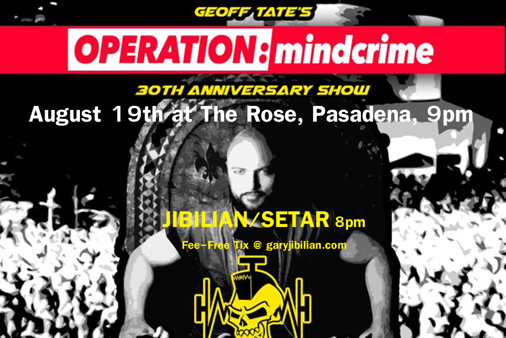"Opening For Geoff Tate's ""Operation Mindcrime,"" August 19th at The Rose, Pasadena!!"